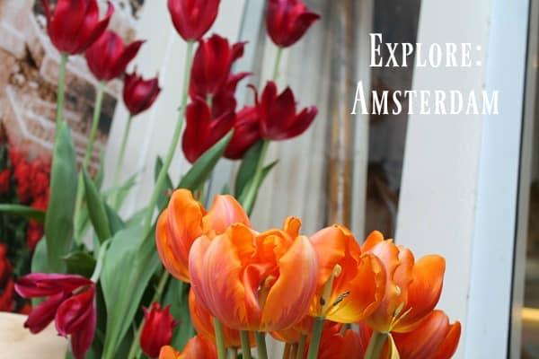 Explore: Amsterdam