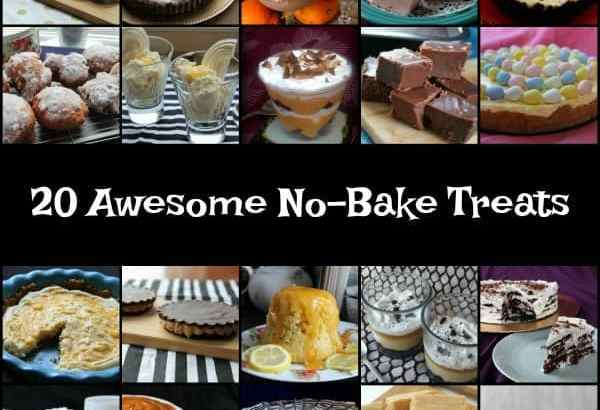 20 Awesome No-Bake Treats
