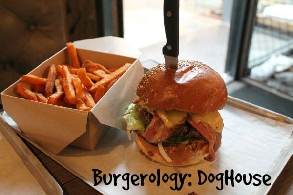 Burgerology: DogHouse