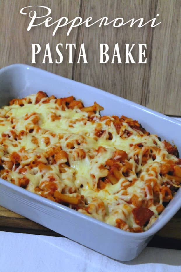 Pepperoni Pasta Bake | How to be Awesome on $20 a Day