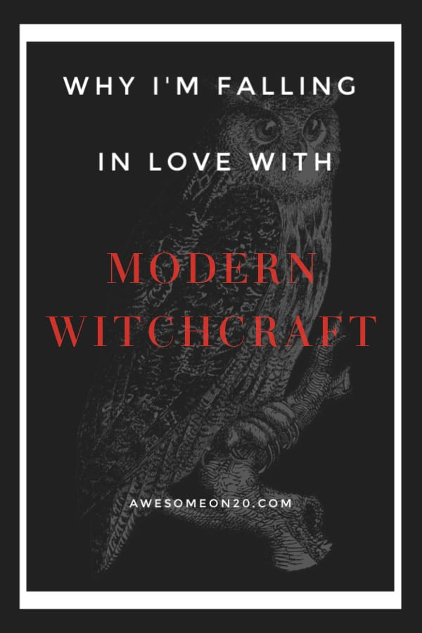 Why I'm Falling in Love with Modern Witchcraft