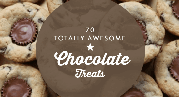 70 Totally Awesome Chocolate Treats | How to Be Awesome on $20 a Day