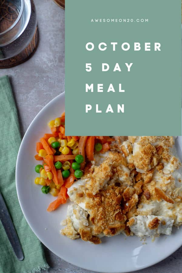 October 5 Day meal Plan with chicken and vegetables plate