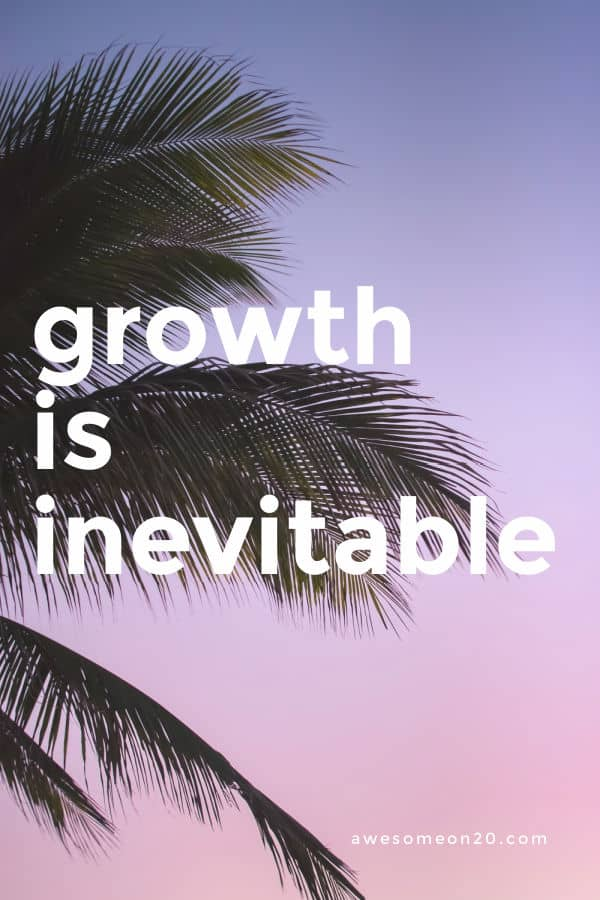 Growth is Inevitable