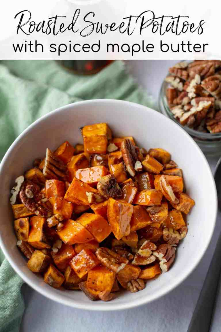 Roasted Sweet Potatoes with Spiced Maple Butter with text