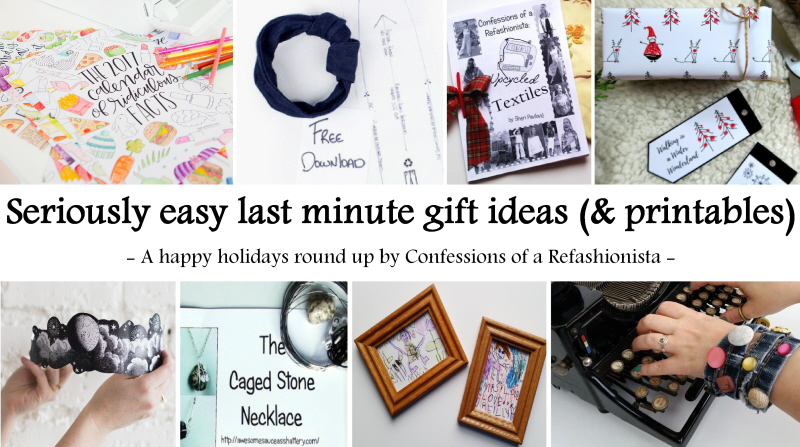 Seriously easy last minute gift ideas (& printables)