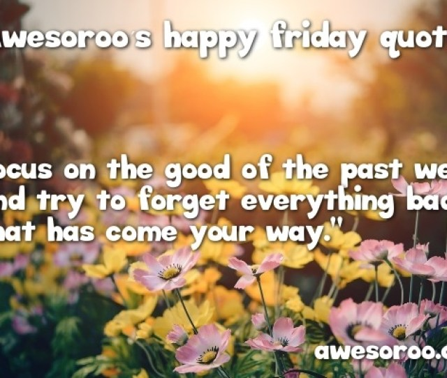Field With Friday Quote