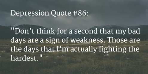 110   BEST  Depression Quotes to Say How Much It Hurts  Feb  2018  depression quote 6