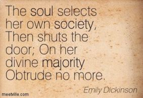 """First stanza from """"The Soul Selects Her Own Society"""" (303)"""