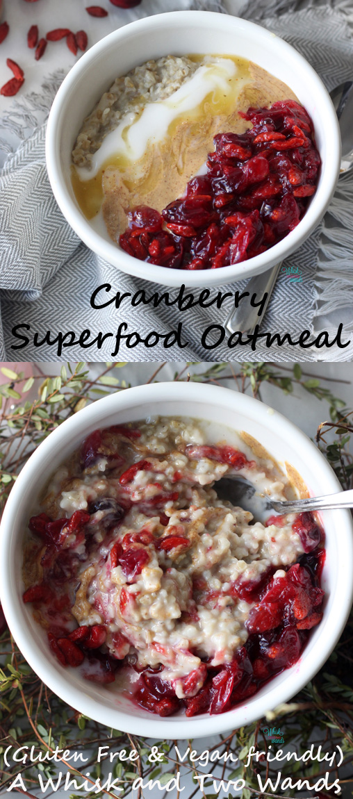 Creamy bowl of oats topped with cranberry goji berry sauce (that cooks in under 10 mins while the oatmeal cooks), coconut yogurt, nut butter, drizzle of honey or maple syrup, and additional optional superfoods! So easy to make and it will fill you up and fuel your day! Vegan and gluten free friendly!