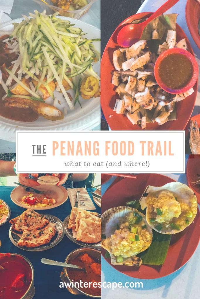 Penang Food Trail | Where To Eat In Penang, Malaysia | The Best Foods To Try In Penang, Malaysia #foodietravel #food #travel #travelblog #asia #southeastasia #malaysia #penang