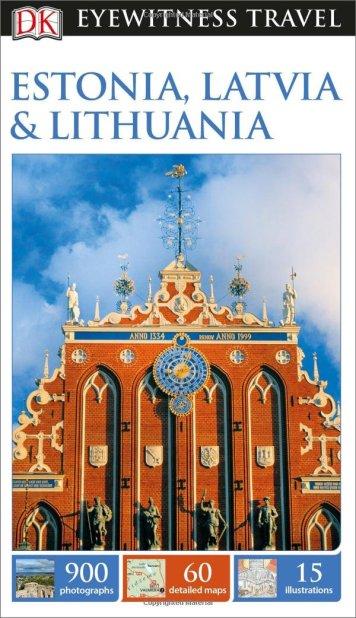 Eyewitness Guide Estonia,Latvia, Lithuania aug 15