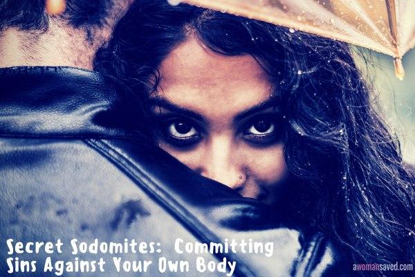 SECRET SODOMITES SINS AGAINST BODY