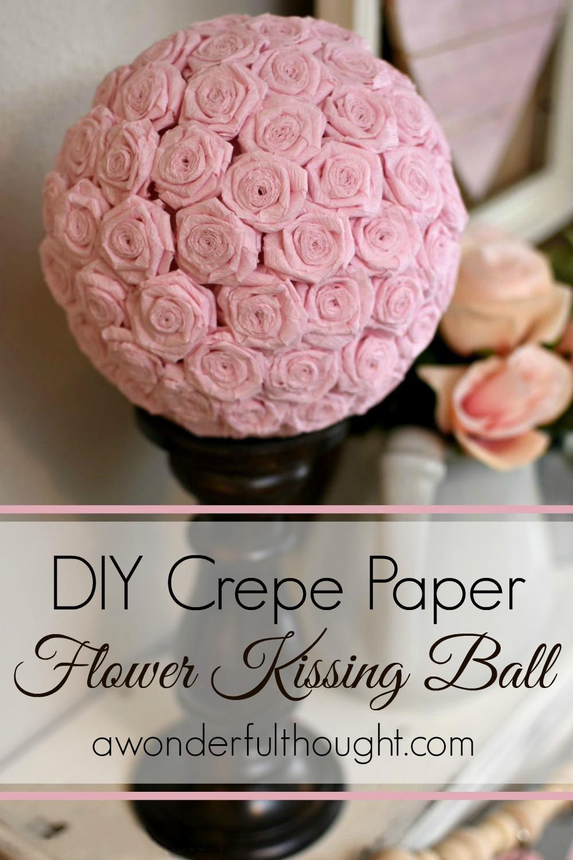diy crepe paper flower kissing ball