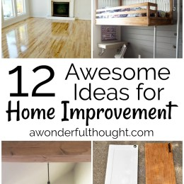 12 Awesome Home Improvement Ideas Awonderfulthought Com A Wonderful Though