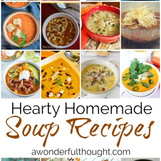 Hearty Homemade Soup Recipes #homemadesoup #souprecipes #awonderfulthought.com