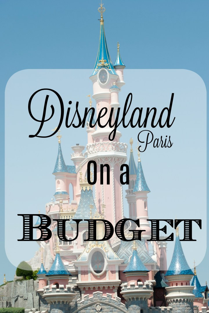 5 tips for Disneyland Paris on a budget
