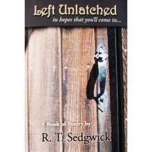 Left Unlatched - RT Sedgewick