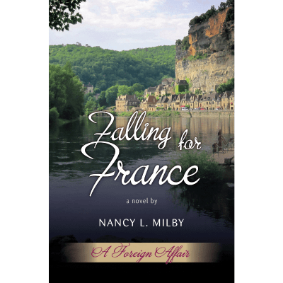 Falling for France - Nancy Milby