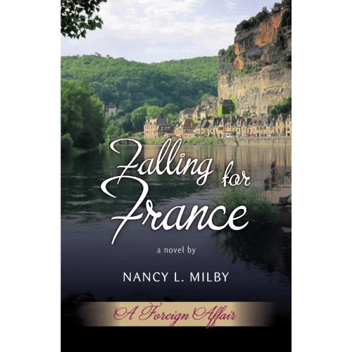 Falling for France - Nancy Milby