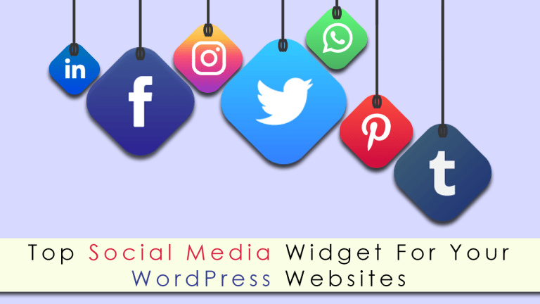 Top Social Media Widget For Your WordPress Websites