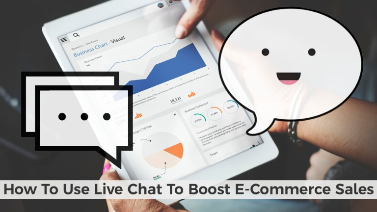 How To Use Live Chat To Boost E-Commerce Sales