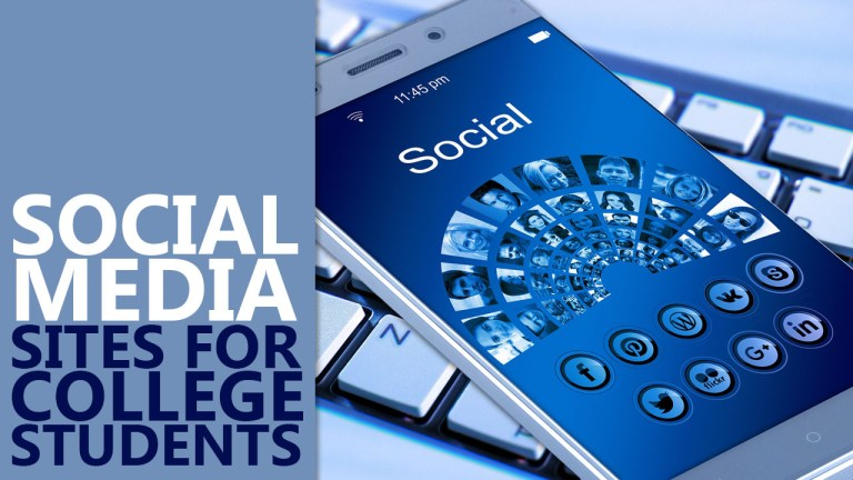 Nine Must Try Social Media Sites for College Students