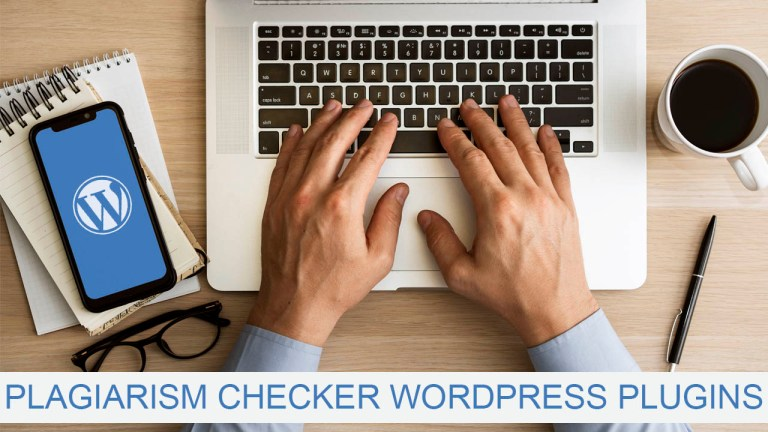 Best Plagiarism Checker WordPress Plugins In 2020