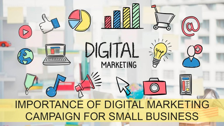 Importance Of Digital Marketing Campaign For Small Business