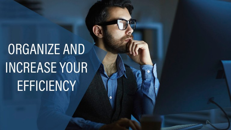 Organize And Increase Your Efficiency
