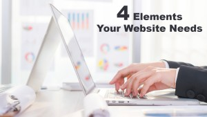 4 Elements Your Website Needs