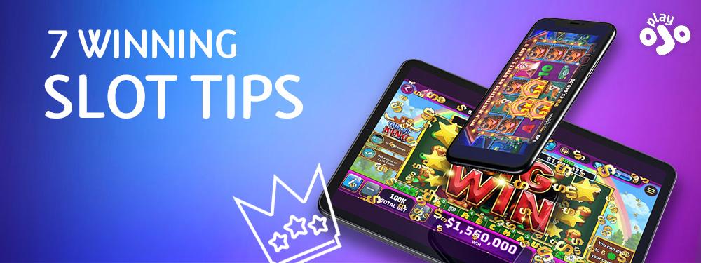 7 Winning Slot Tips