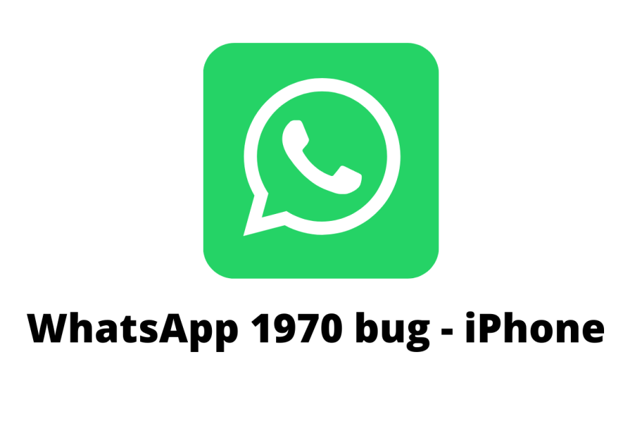 WhatsApp 1970 bug - iPhone