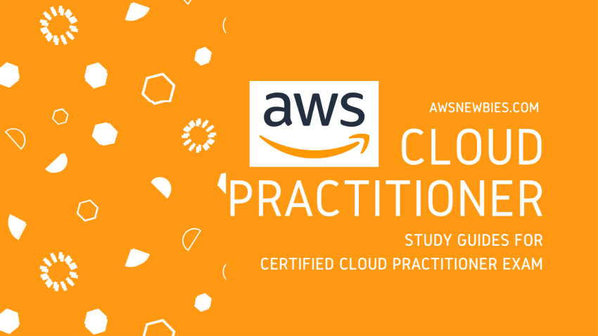 Certified Cloud Practitioner Exam Aws Newbies