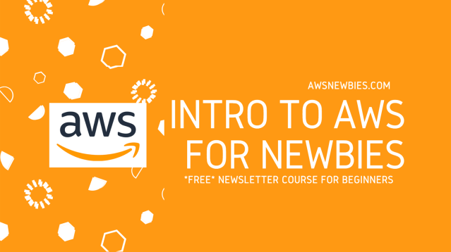 Intro to AWS for Newbies Course
