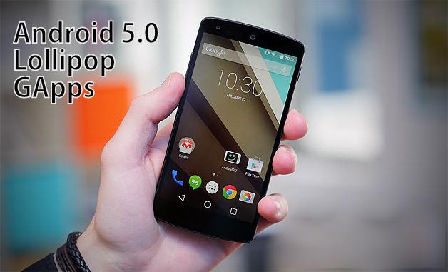 Android Lollipop 5.0 GApps apk