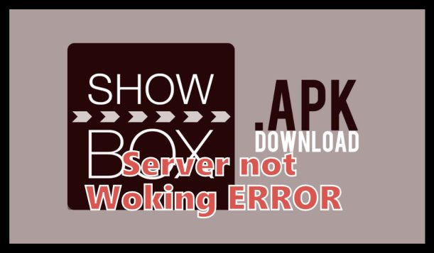 Showbox Server not working