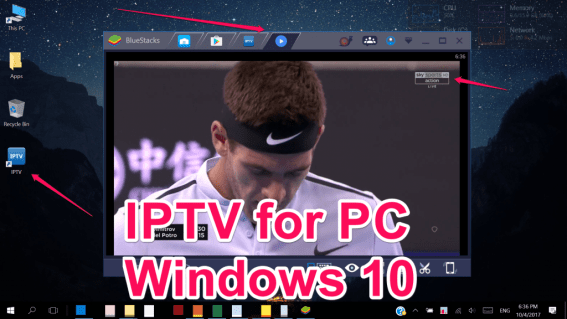 IPTV for PC Windows 10/8/7/XP/Vista &Mac