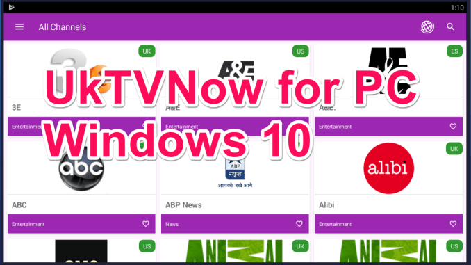 UKTvNow for PC Windows 10