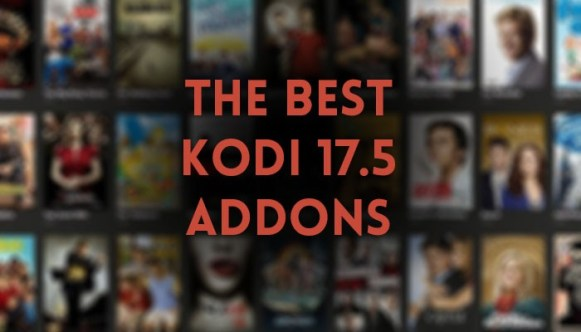 15 Best Kodi 17.5 Add-Ons for November 2017