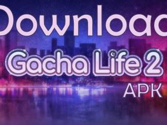 Gacha Life 2 Apk OBB Data Android 2019