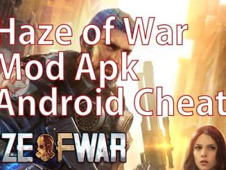 Haze of War Mod Apk Android Cheats Hack download