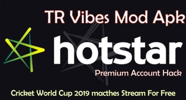 TR Vibes Mod Apk for Hotstar Premium Hack, Stream Cricket