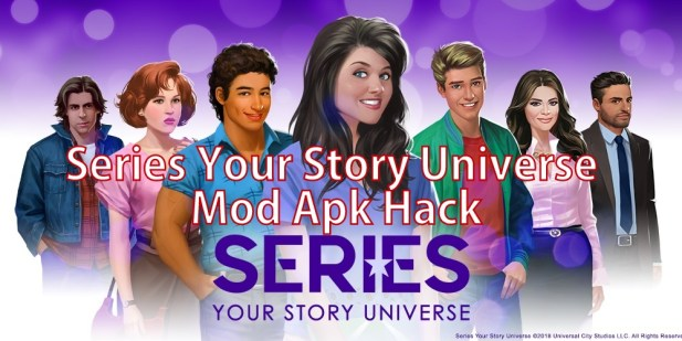 Series Your Story Universe mod apk hack for Android