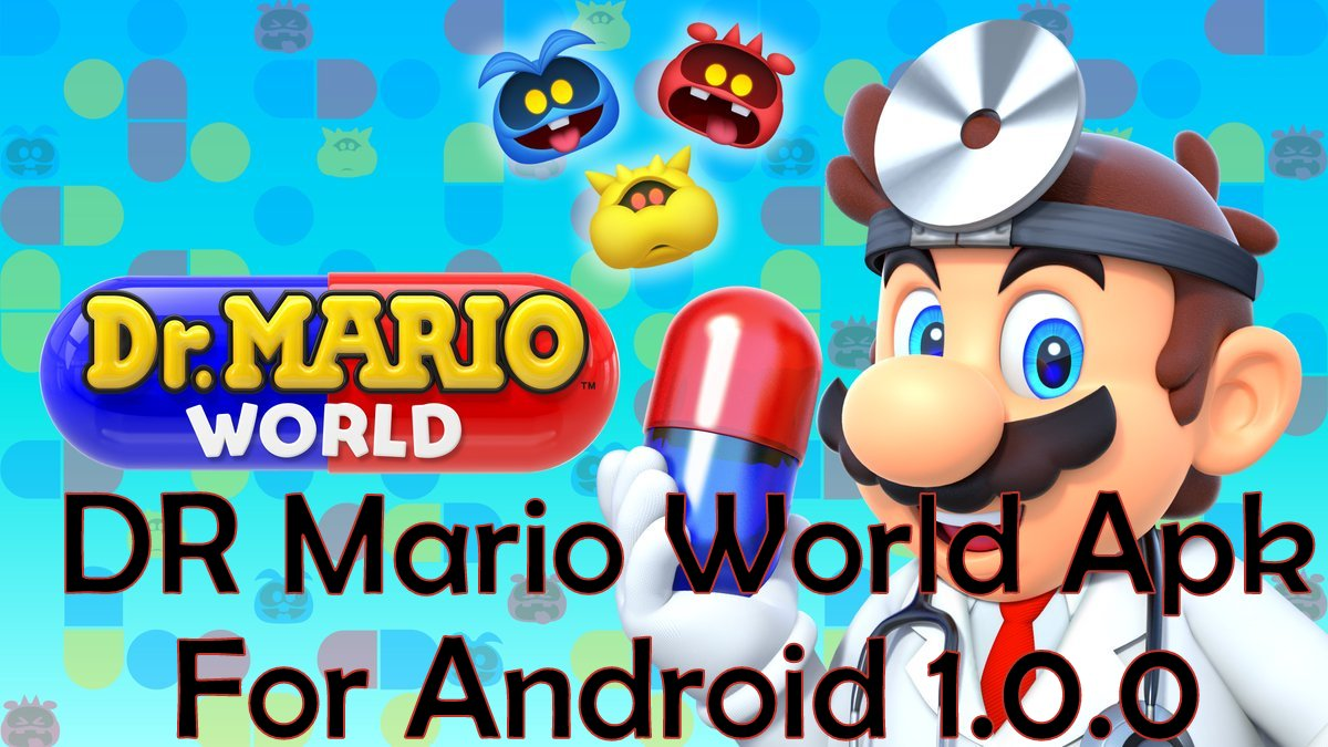 Download Dr. Mario World Apk for Android.