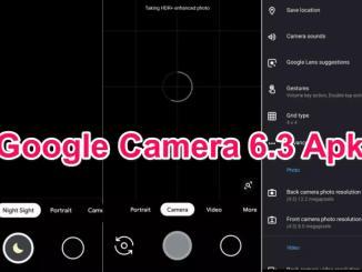 Google Camera 6.3 Apk GCAM for Android