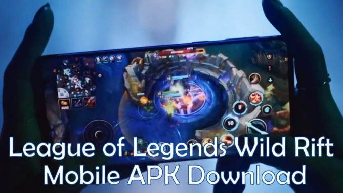 League of Legends Mobile Apk download Link