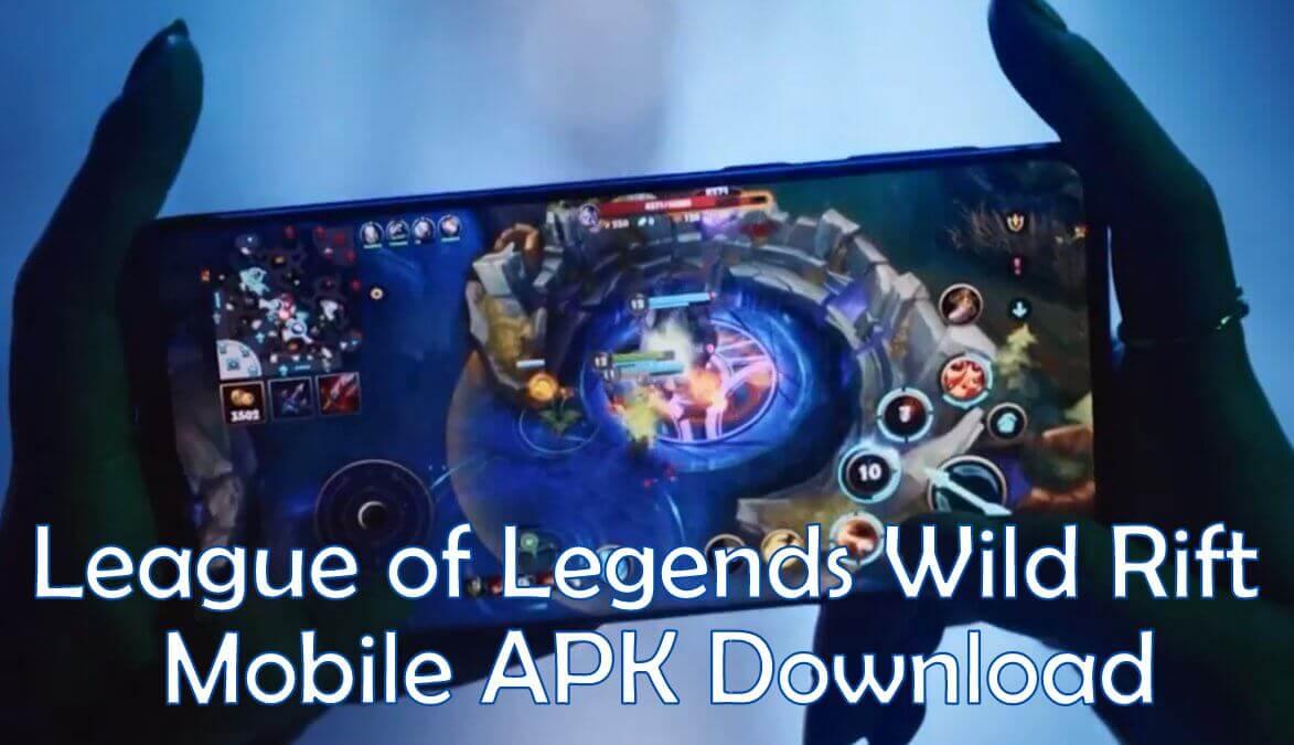 league of legends wild rift apk v1.0.0 +obb/data for