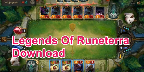 Legends of Runeterra Download Link 2019 Apk for Android