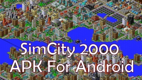 Simcity 2000 Apk OBB v12 for Android